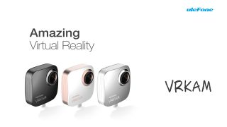 Ulefone VRKAM — портативная VR-камера для Android